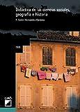 Didáctica De Las Ciencias Sociales, Geografía E Historia: 169 (Grao - Castellano)