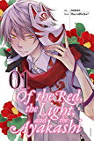 Of the Red, the Light, and the Ayakashi, Vol. 1 (Of the Red, the Light and the Ayakashi)