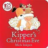 Kipper's Christmas Eve: Board Book