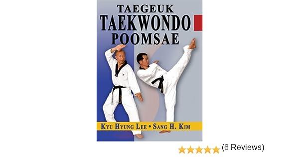 Tae Kwon Do Taegeuk Poomsae (Taekwondo Poomsae series Book 1)