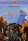 Dieux et héros de l'Antiquité : toute la mythologie grecque et latine par Gandon