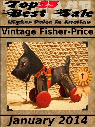 Top25 Best Sale - Higher Price in Auction - Vintage Fisher-Price