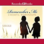 Remember Me | Cheryl Robinson