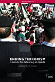 Ending Terrorism: A Strategy for Defeating Al-Qaeda