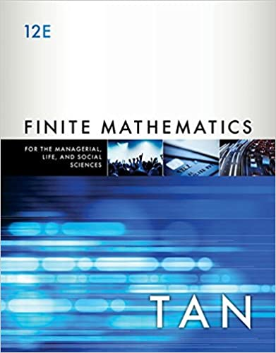 Finite Mathematics for the Managerial, Life, and Social Sciences: An Applied Approach