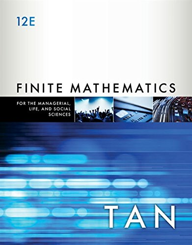 Finite Mathematics for the Managerial, Life, and Social Sciences
