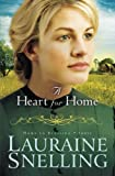 A Heart for Home (Home to Blessing, Book 3) (Volume 3)