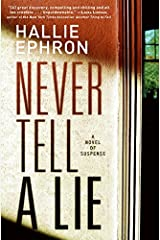 Never Tell a Lie: A Novel of Suspense Hardcover