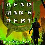 Dead Man's Debt | Elliott Kay