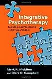 Integrative Psychotherapy: Toward a Comprehensive