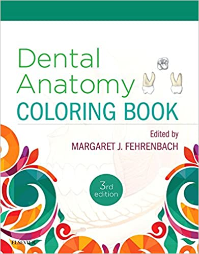 Dental Anatomy Coloring Book: 9780323473453: Medicine & Health ...