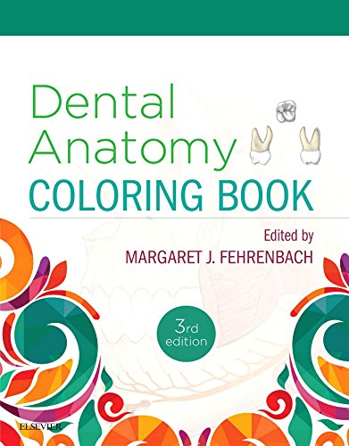 Dental Assisting Coloring Book (Dental Anatomy Coloring Book, 3e)