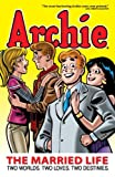 Archie: The Married Life Book 1 by Michael Uslan front cover