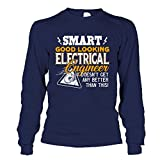 Electrical Engineer Shirts, Smart Good Looking Electrical Engineer T Shirts Design Long Sleeve (XXL,Navy)