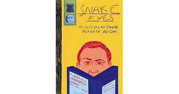 Amazon.com: Snake Eyes: A Nicolas Cage Activity Book ...