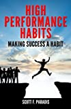 img - for High Performance Habits: Making Success a Habit book / textbook / text book