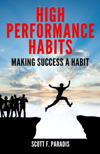 High Performance Habits  Making Success A Habit
