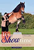 It's Showtime: Circus Tricks: Learning Fun for Horses and Rider