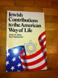 Jewish Contributions to the American Way of Life, Asher B. Etkes and Saul Stadtmauer, 0964443015