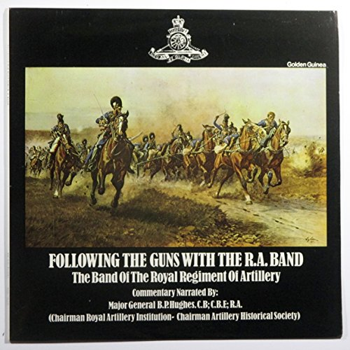 following-the-guns-with-the-ra-band-the-band-of-the-royal-regiment-of-artillery-commentary-narrated-