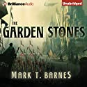 The Garden of Stones: Echoes of Empire, Book 1 Audiobook by Mark T. Barnes Narrated by Nick Podehl