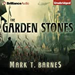 The Garden of Stones: Echoes of Empire, Book 1 | Mark T. Barnes