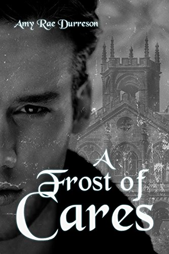 A Frost of Cares -