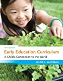 Bundle: Early Education Curriculum: a Child's Connection to the World + WebTutor? on Blackboard® with EBook on Gateway Printed Access Card : Early Education Curriculum: a Child's Connection to the World + WebTutor? on Blackboard® with EBook on Gateway Printed Access Card, Jackman and Jackman, Hilda, 1133300359