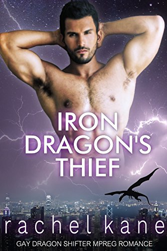 Iron Dragon's Thief: MM Gay Dragon Shifter Mpreg Romance