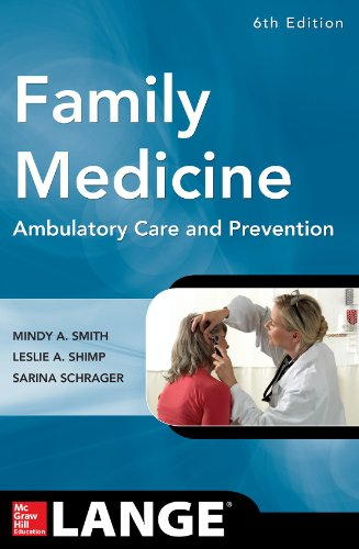 Prevention Medicine (Family Medicine: Ambulatory Care and Prevention, Sixth Edition (Lange Clinical Manuals))