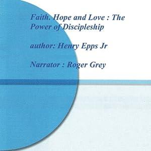 Hope, Faith, and Love Audiobook