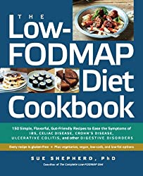 The Low-FODMAP Diet Cookbook: 150 Simple, Flavorful, Gut-Friendly Recipes to Ease the Symptoms of IBS, Celiac Disease, Crohn's Disease, Ulcerative Colitis, ... Other Digestive Disorders (English Edition)