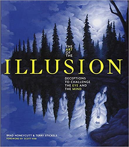 Book The Art of the Illusion: Deceptions to Challenge the Eye and the Mind