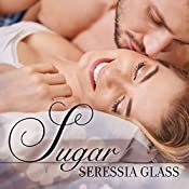 Sugar: Sugar and Spice Series #2 | Seressia Glass