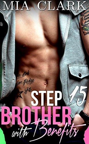 Stepbrother With Benefits 15 (Third Season)