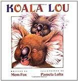 Koala Lou, Mem Fox, 0152005021