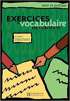 Mise en pratique Vocabulaire - Débutant - Livre de lélève