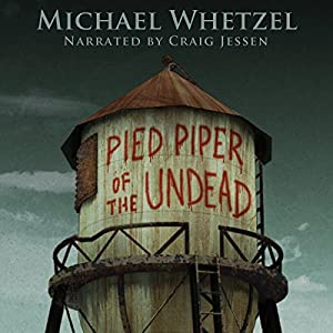 The Pied Piper of the Undead Hörbuch