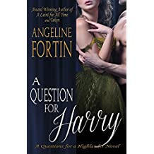 A Question for Harry (Questions for a Highlander Book 5)