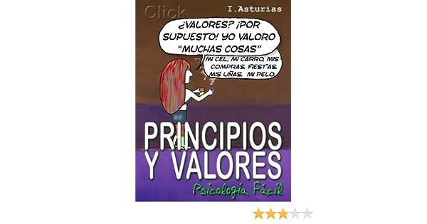 Amazon.com: Principios y Valores (CLICK Psicología Fácil) (Spanish Edition) eBook: Ingrid Asturias: Kindle Store
