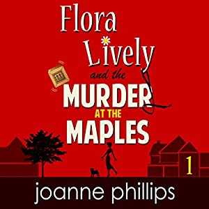 Flora Lively: Murder at the Maples Audiobook