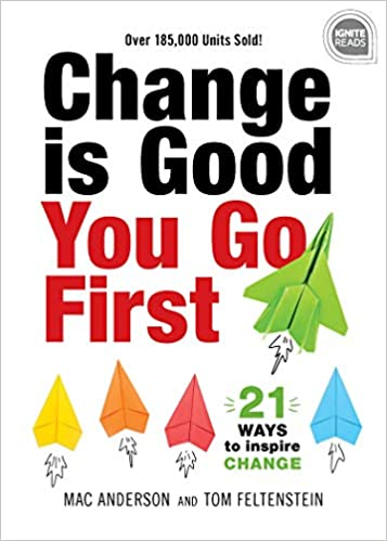 Image result for change is good you go first book