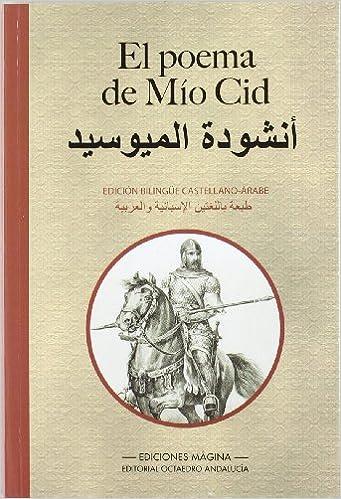 El Poema De Mío Cid Edición Bilingüe Castellano árabe
