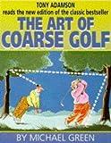 Art of Coarse Golf (Hodder Headline audio)