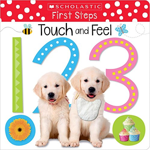 Touch and Feel 123 (Scholastic Early Learners: First Steps)
