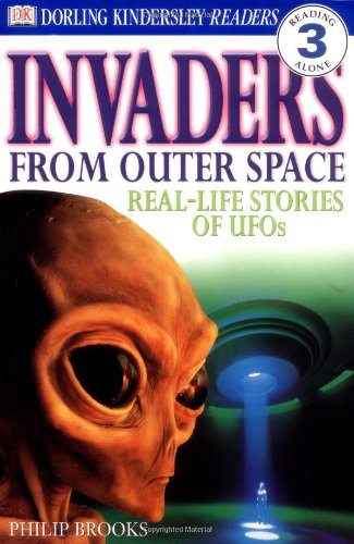 DK Readers: Invaders From Outer Space (Level 3: Reading Alone)