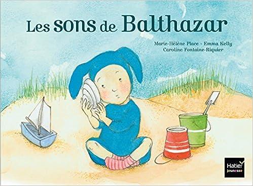 Téléchargement Les sons de Balthazar - Pédagogie Montessori pdf