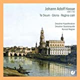 Johann Adolf Hasse: Te Deum / Gloria / Regina Coeli