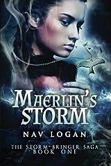 Maerlin's Storm (The Storm-Bringer Saga) (Volume 1) Paperback