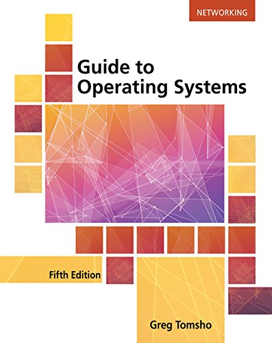 Guide to Operating Systems by Course Technology